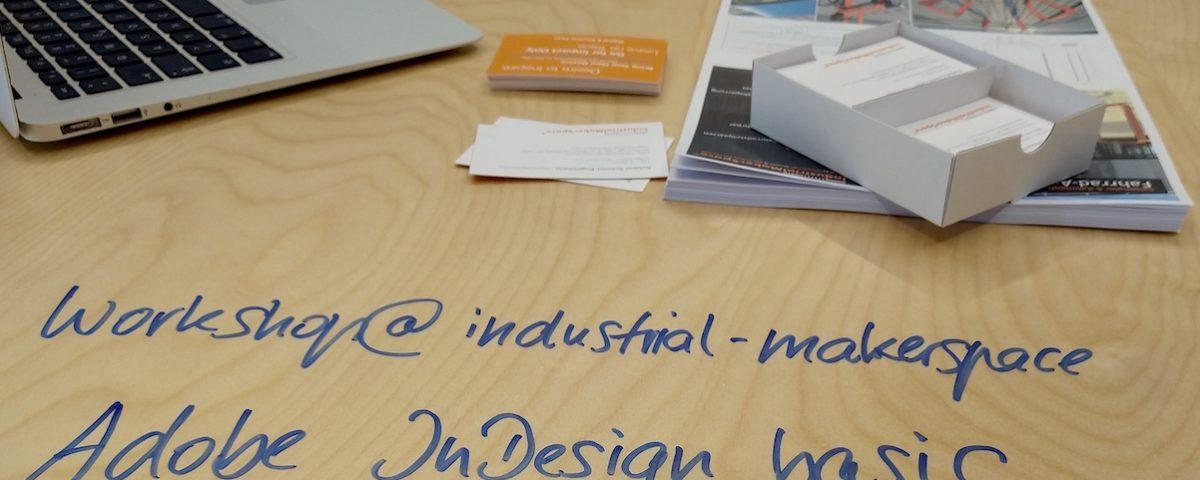 AdobeIndesign_Workshop_Quickstart_IndustrialMakerSpace